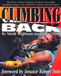 Climbing Back Mark Wellman's Autobiography